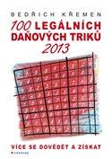 100 legálních daňových triků 2013