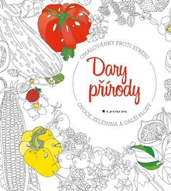 Dary přírody - ovoce, zelenina a další plody