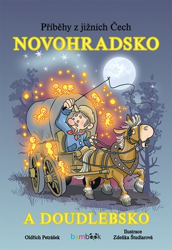 Příběhy z jižních Čech – Novohradsko a Doudlebsko