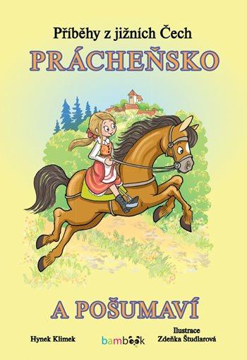 Příběhy z jižních Čech – Prácheňsko a Pošumaví