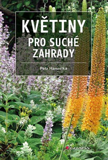 Květiny pro suché zahrady