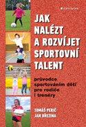 Jak nalézt a rozvíjet sportovní talent