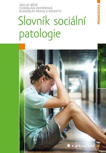 Slovník sociální patologie