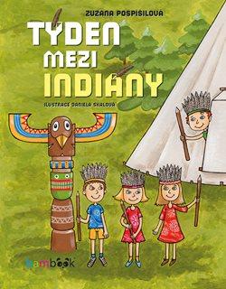Výsledek obrázku pro týden mezi indiány