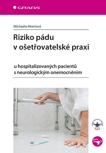 Riziko pádu v ošetřovatelské praxi