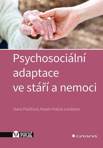 Psychosociální adaptace ve stáří a nemoci