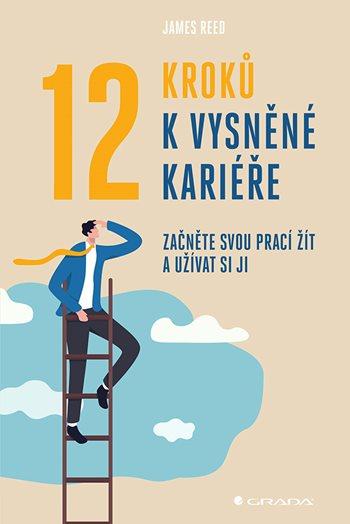 12 kroků k vysněné kariéře