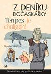 Z deníku dočaskářky - Ten pes je chuligán!