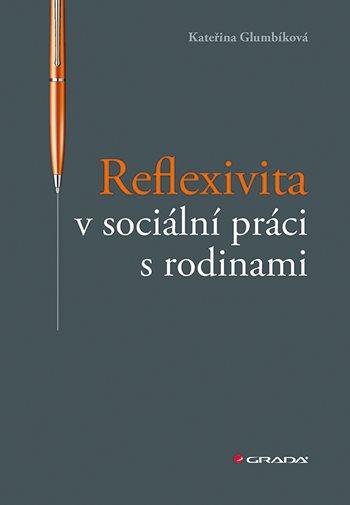 Reflexivita v sociální práci s rodinami