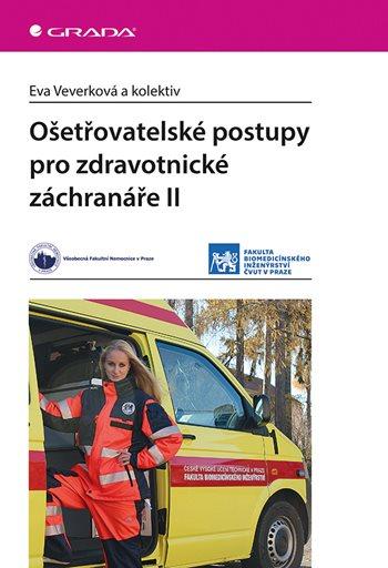 Ošetřovatelské postupy pro zdravotnické záchranáře II