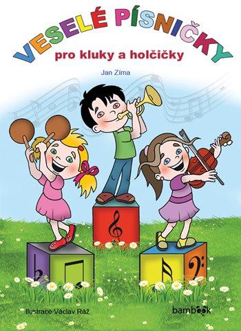 Veselé písničky pro kluky a holčičky