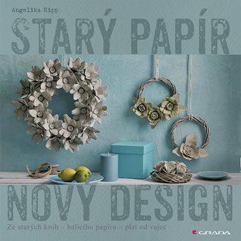 Starý papír - nový design