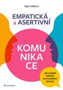 Empatická a asertivní komunikace