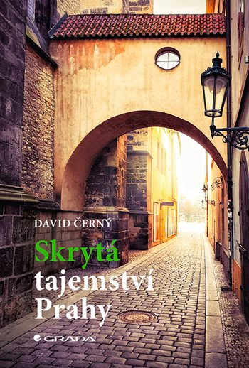 Skrytá tajemství Prahy