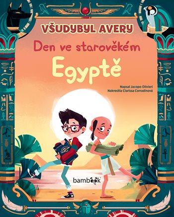 Všudybyl Avery - Den ve starověkém Egyptě