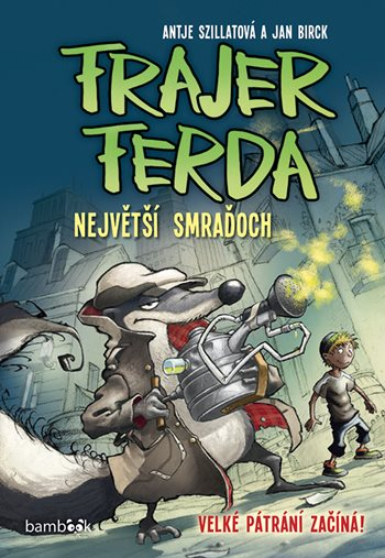 Frajer Ferda – Největší smraďoch