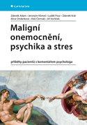 Maligní onemocnění, psychika a stres