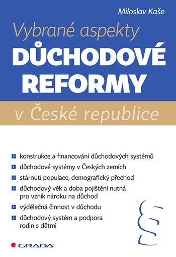 Vybrané aspekty důchodové reformy v ČR
