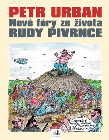 Petr Urban – Nové fóry ze života Rudy Pivrnce