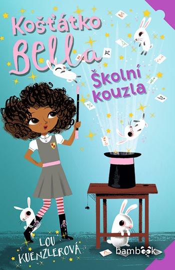 Košťátko Bella – Školní kouzla