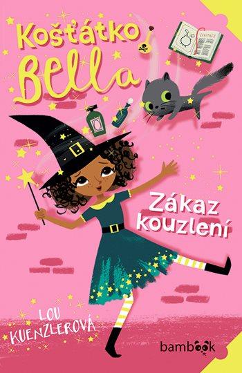 Košťátko Bella - Zákaz kouzlení