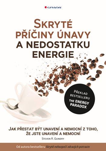Skryté příčiny únavy a nedostatku energie
