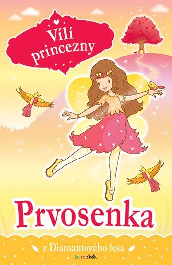 Vílí princezny - Prvosenka z Diamantového lesa