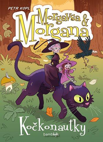 Morgavsa a Morgana - Kočkonautky