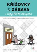 Křížovky a zábava s vtipy Pavla Kantorka