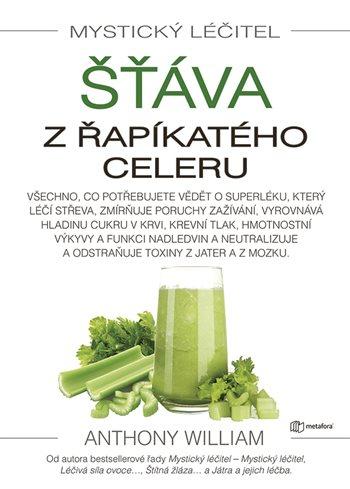 Mystický léčitel: Šťáva z řapíkatého celeru