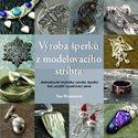 Výroba šperků z model.stříbra