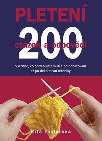 Pletení: 200 otázek a odpovědí