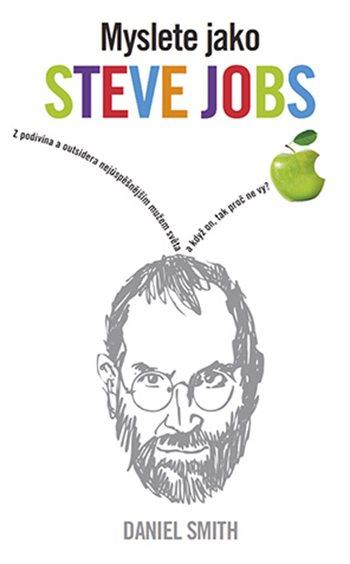 Myslete jako Steve Jobs