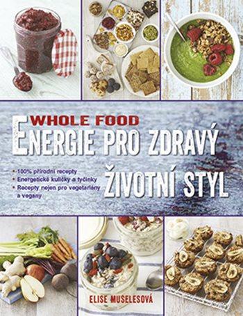 WHOLEFOOD Energie pro zdravý životní styl