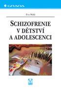 Schizofrenie v dětství a adolescenci
