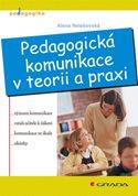 Pedagogická komunikace v teorii a praxi
