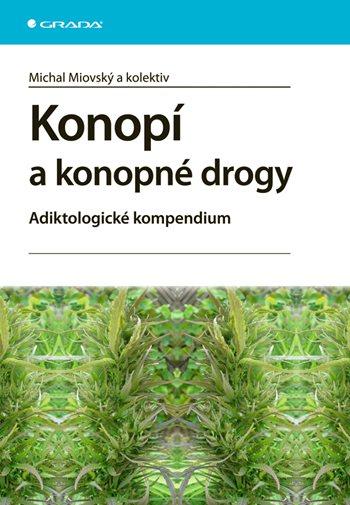 Konopí a konopné drogy