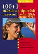 100+1 otázek a odpovědí o prevenci nejčastějších onemocnění
