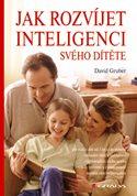 Jak rozvíjet inteligenci svého dítěte