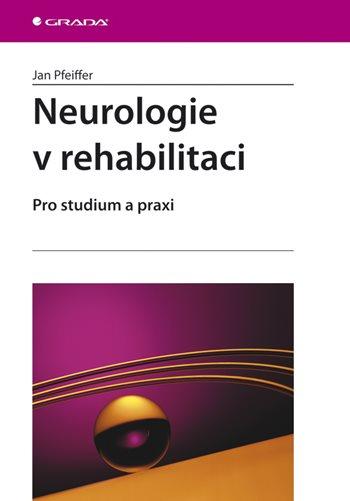 Neurologie v rehabilitaci