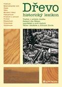 Dřevo -  historický lexikon