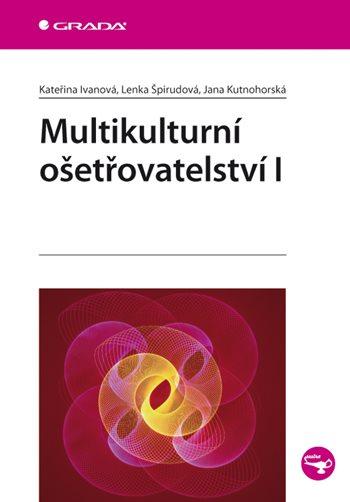 Multikulturní ošetřovatelství I