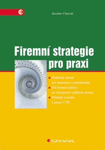 Firemní strategie pro praxi