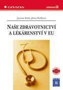 Naše zdravotnictví a lékárenství v EU