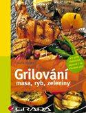 Grilování - maso, ryby, zelenina