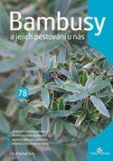 Bambusy a jejich pěstování u nás