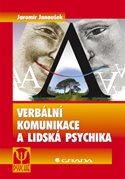 Verbální komunikace a lidská psychika