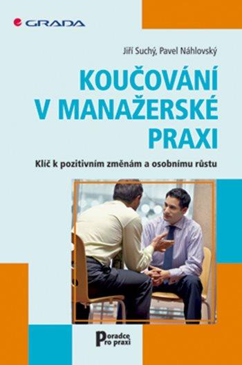 Koučování v manažerské praxi