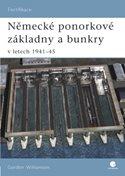 Německé ponorkové základny a bunkry v letech 1941-45