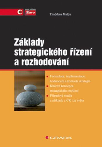 Základy strategického řízení a rozhodování